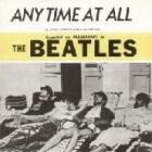 De Beatles kopiëren zichzelf: 'Anytime At All'