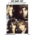 Antiwiegeliedje van John Lennon: 'Cry Baby Cry'