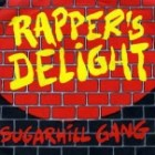Rapper's delight - Sugarhill Gang: de allereerste rap hit