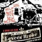 Filmrecensie: When the Levees Broke
