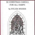 Kerstmuziek: 50 Christmas Carols for All Harps