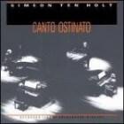 CD recensie: Canto Ostinato van Simeon Ten Holt